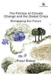 Cover The Politics of Climate Change and the Global Crisis